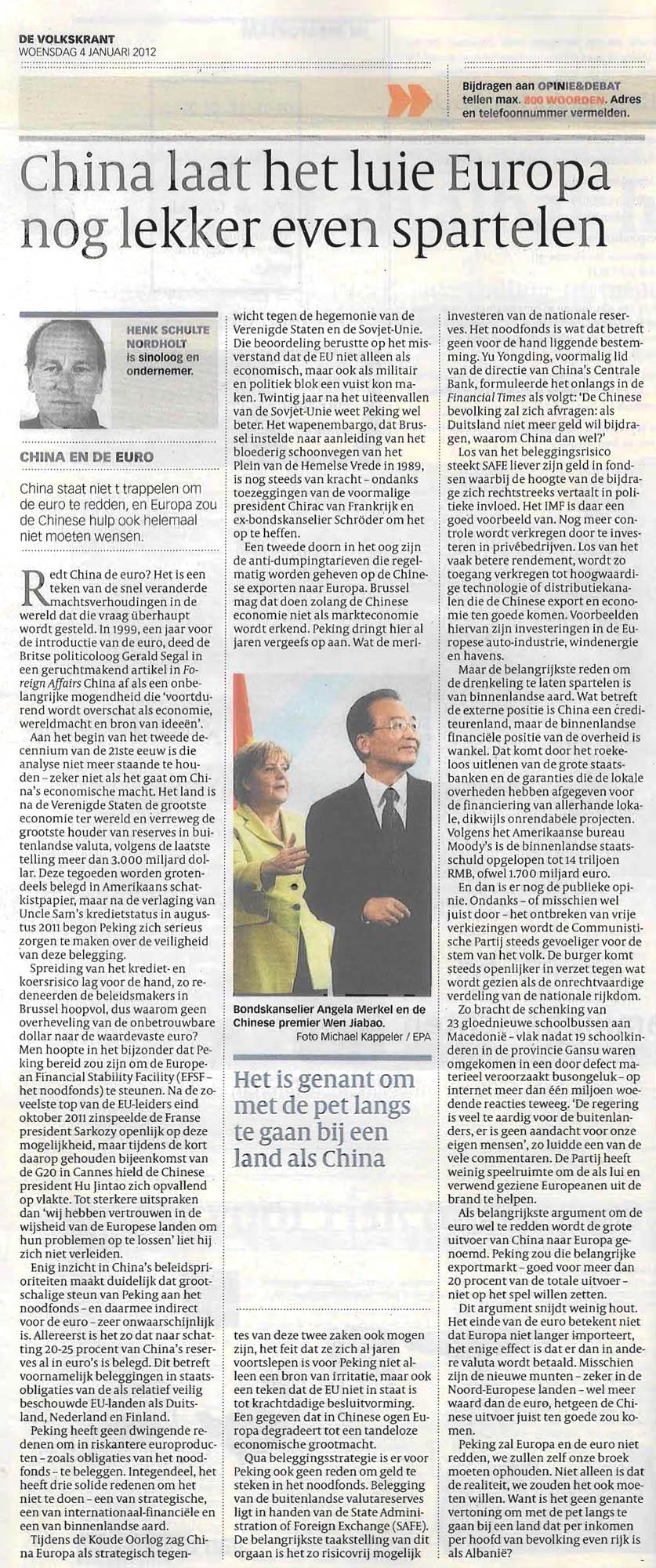 VOLKSKRANT China laat het luie Europa nog lekker even spartelen-